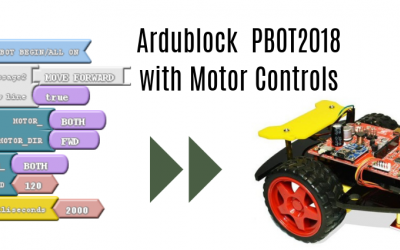 PBOT2018 with ArduBlocks – Controlling Motors