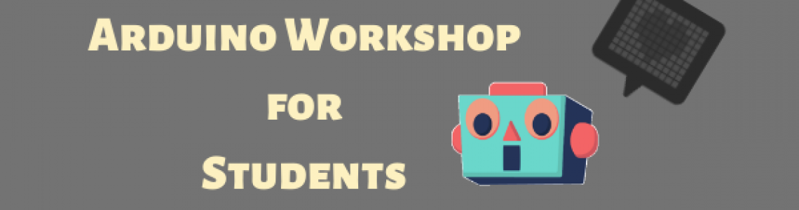 Arduino Workshop for Students 2020